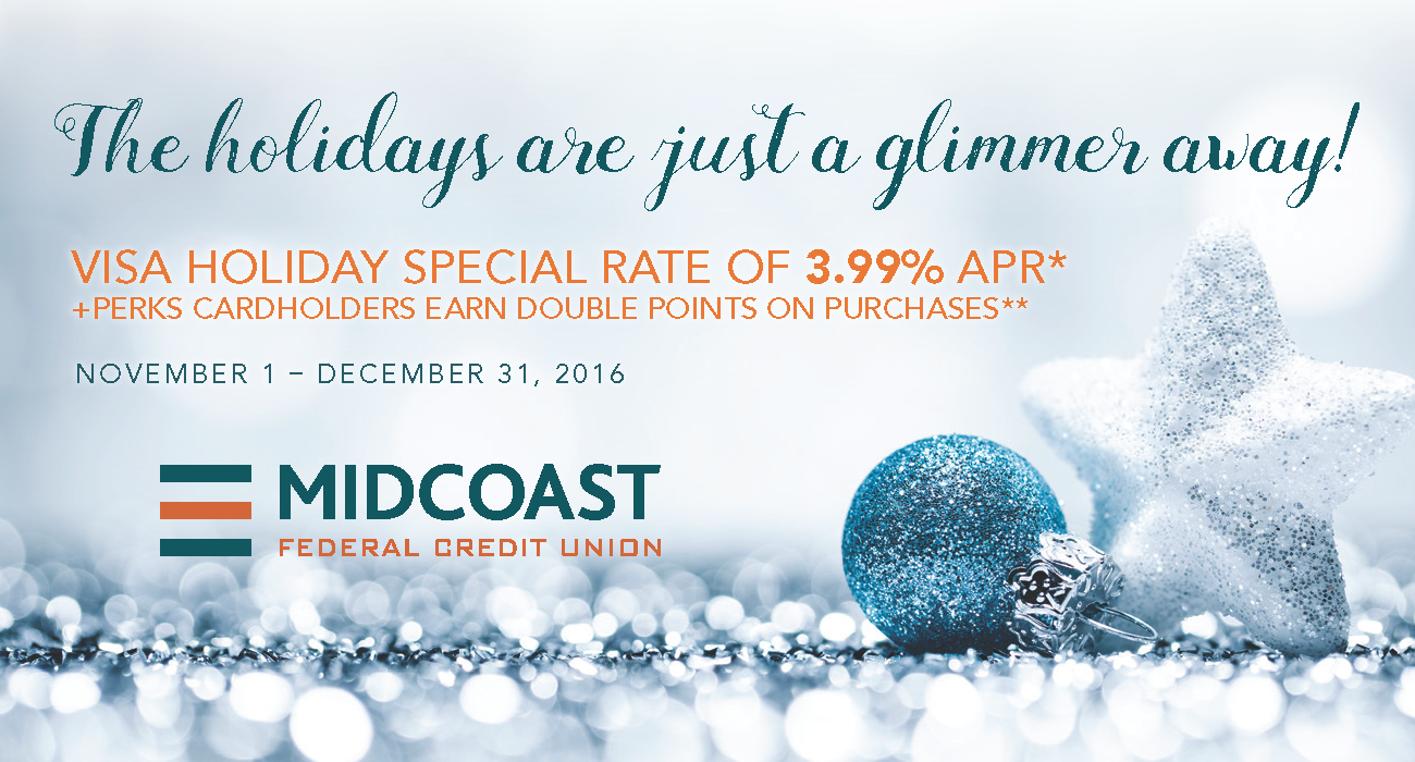 Visa® Holiday Special Rate :: Current Promotions - Midcoast Federal ...